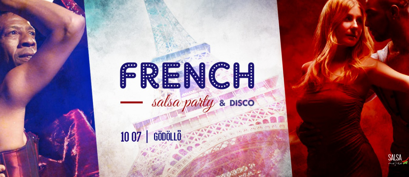 French Salsa Party & Disco ✪ Gödöllő